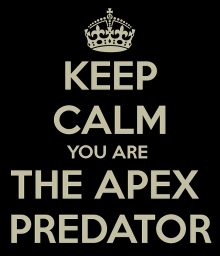 keep-calm-you-are-the-apex-predator